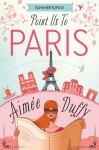 Point us to Paris - Aimee Duffy