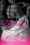 The Daring Assignment (The Curvy Assignments Book 1) - Victoria Bright, Laura Hidalgo