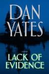 Lack of Evidence - Dan Yates
