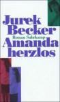 Amanda herzlos - Jurek Becker