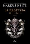 La profezia del re: La saga di Ulldart (Narrativa Nord) (Italian Edition) - Markus Heitz, Giovanni Giri