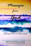 Messages from God: 21st Century Prophets Speak for a New Age - Ron Pappalardo