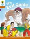 The Evil Genie (Oxford Reading Tree, Stage 8, More Stories) - Roderick Hunt, Alex Brychta