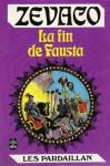 La Fin de Fausta - Michel Zévaco