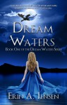 Dream Waters - Erin A. Jensen