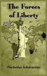 The Forces of Liberty - Nicholas Adornetto