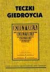 Teczki Giedroycia - Hofman Iwona, Leopold Unger