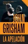 La apelación (Spanish Edition) - Laura Martín de Dios, John Grisham