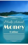 Make Actual Money Online - Aubrey Durkin