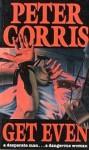 Get Even - Peter Corris