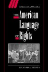 The American Language of Rights - Richard A. Primus, Quentin Skinner, James Tully