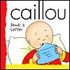 Caillou Sends a Letter (Backpack (Caillou)) - Joceline Sanschagrin
