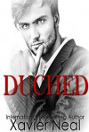 Duched: (Duched #1) - Xavier Neal