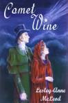 Comet Wine - Lesley-Anne McLeod