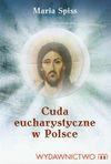 Cuda eucharystyczne w Polsce - Maria Spiss