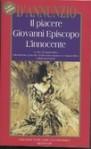 Il piacere - Giovanni Episcopo - L'innocente - Gabriele D'Annunzio