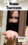 Human Trafficking - Dedria Bryfonski