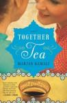 By Marjan Kamali - Together Tea (4/21/13) - Marjan Kamali