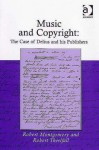 Music and Copyright: The Case of Delius and His Publishers - Robert Montgomery