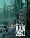 Diaries of the Rum Coast - Eschaton Media INC, Michael Pucci, Catherine Griffin
