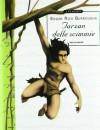 Tarzan delle scimmie - Edgar Rice Burroughs, M. Maggiora, G. Baroni, A. Luraschi