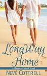 Long Way Home (A Mangrove Island Novel Book 1) - Neve Cottrell