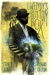 Gwendy's Button Box - Stephen King, Richard Chizmar