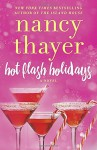 Hot Flash Holidays: A Novel - Nancy Thayer