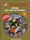 Enigme Aux Jeux Olympiques - Geronimo Stilton