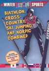 Biathlon, Cross Country, Ski Jumping, and Nordic Combined - Kylie Burns