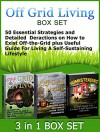 Off Grid Living Box Set: 50 Essential Strategies and Detailed Deractions on How to Exist Off-the-Grid plus Useful Guide For Living A Self-Sustaining Lifestyle ... Grid, Off Grid Living, off grid homestead) - James Clark, Jeff Lewis, Emma Moore