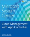 Microsoft System Center: Cloud Management with App Controller - Mitch Tulloch