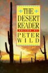 Desert Reader - Peter Wild