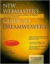 New Webmaster's Guide to Dreamweaver 4: The Seven Steps for Designing, Building, and Managing Dreamweaver 4 Web Sites - Stephen L. Nelson, Jason Gerend