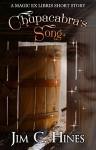 Chupacabra's Song (Magic ex Libris) - Jim C. Hines