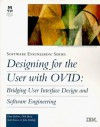 Designing for the User with Ovid: Object-Oriented User Interface Development - Dave Roberts, Dick Berry, Scott Isensee, John Mullaly