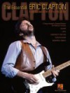 The Essential Eric Clapton: Easy Guitar with Riffs and Solos - Eric Clapton