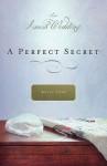 A Perfect Secret: An Amish Wedding Novella - Kelly Long