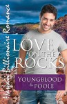Love on the Rocks (Hawaii Billionaire Romance) - Jennifer Youngblood, Sandra Poole, Cami Checketts