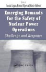 Emerging Demands for the Safety of Nuclear Power Operations: Challenge and Response - Naosuke Itoigawa, Babette Fahlbruch
