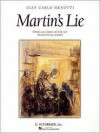 Martin's Lie: Vocal Score - Giancarlo Menotti