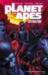 Planet of the Apes: Cataclysm Vol. 1 - Corinna Sara Bechko, Gabriel Hardman, Damian Couceiro