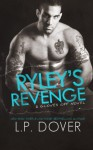 Ryley's Revenge (Gloves Off) (Volume 4) - L.P. Dover, Crimson Tide Editorial, Mae I Design