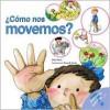 Como Nos Movemos? - Nuria Roca