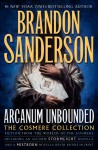 Arcanum Unbounded: The Cosmere Collection - Brandon Sanderson, Michael Kramer, Kate Reading