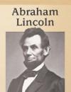 Abraham Lincoln - Michael V. Uschan