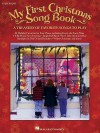 My First Christmas Songbook - Hal Leonard Publishing Company