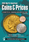 2015 North American Coins & Prices: A Guide to U.S., Canadian and Mexican Coins (North American Coins and Prices) - David Harper, Harry Miller, Thomas Michael