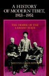 A History of Modern Tibet, 1913-1951: The Demise of the Lamaist State - Melvyn C. Goldstein