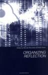 Organizing Reflection - Michael Reynolds